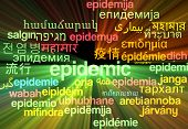 foto of epidemic  - Background concept wordcloud multilanguage international many language illustration of epidemic glowing light - JPG