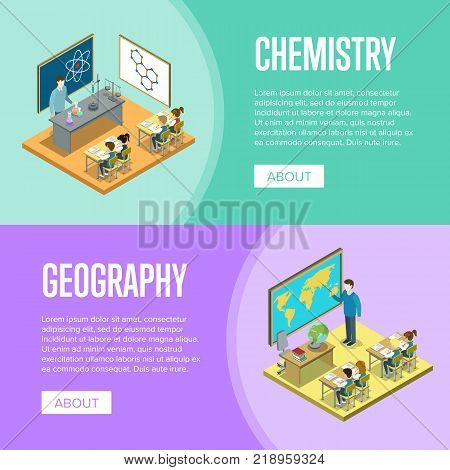poster of Geography and chemistry lessons at school isometric posters. Children sitting at table in classroom and studying, teacher near blackboard vector illustration. Primary school education 3D concept.