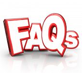 The letters FAQs standing for Frequently Asked Questions in 3D lettering representing question and a