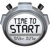 The words Time to Start on a stopwatch or timer to illustrate the starting or beginning point of a r