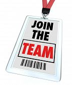 A badge and lanyard with printed pass reading Join the Team, symbolizing getting hired at a job and