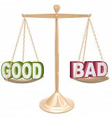 Weighing the good and bad of a situation or issue on a gold metal scale, one word on each side, meas