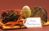 Happy Thanksgiving Breakfast For Your Special One With Toast And Egg With Coffee Or Tea In An Orange