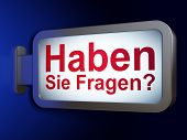 Education concept: Haben Sie Fragen?(german) on billboard backgr
