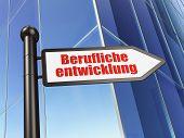 Education concept: Berufliche Entwicklung(german) on Building ba