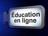 Education concept: Education En ligne(french) on billboard backg