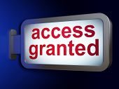 Security concept: Access Granted on billboard background