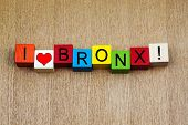 Love for the Bronx, New York City, America, Sign Series.