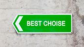 Green Sign - Best Choise
