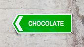Green Sign - Chocolate