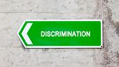 Green Sign - Discrimination