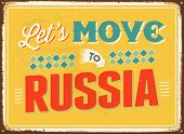 Vintage metal sign - Let's move to Russia - JPG Version