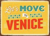 Vintage metal sign - Let's move to Venice - JPG Version
