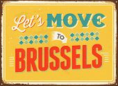 Vintage metal sign - Let's move to Brussels - JPG Version