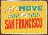 Vintage metal sign - Let's move to San Francisco - JPG Version