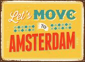 Vintage metal sign - Let's move to Amsterdam - JPG Version