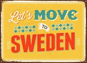 Vintage metal sign - Let's move to Sweden - JPG Version