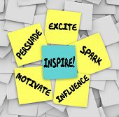 Inspire, Motivate, Persuade, Excite, Spark and Influence words on sticky notes on an office or company bulletin board to get you thinking creatively with imagination