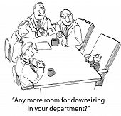 Downsizing Department