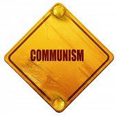 Постер, плакат: communism 3D rendering isolated grunge yellow road sign
