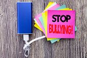 Stop Bullying. Business Concept For Prevention Problem Bully Written On Sticky Note With Space On Ol poster