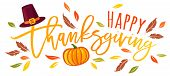 Vector Illustration Of A Happy Thanksgiving Text  With Pumpkin And Hat. Happy Thanksgiving Day. poster