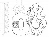 Letter O And Funny Cartoon Unicorn. Animals Alphabet A-z. Coloring Page. Printable Worksheet. Handwr poster