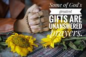 Inspirational Quote - Some Of God Greatest Gifts Are Unanswered Prayer. With Young Junior Woman In A poster