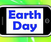Earth Day On Phone Shows Environment And Eco Friendly