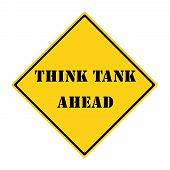 Think Tank Ahead Sign