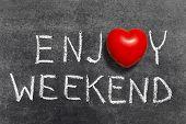 Enjoy Weekend