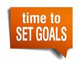 Time To Set Goals Orange Speech Bubble Isolated On White