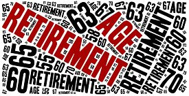 pic of retirement age  - Word cloud illustration related to retirement age change - JPG