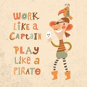 foto of pirate  - Work like a captain - JPG