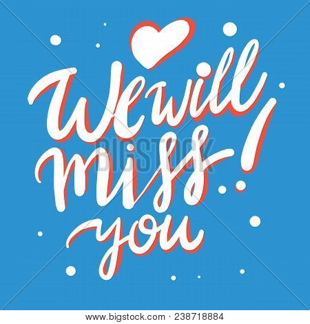 Farewell Party Template We Will Miss You Vector Lettering