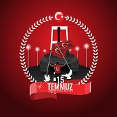 15 July Day Turkey. Translation Of Title In Turkish Is 15 July The Democracy And National Unity Day  poster