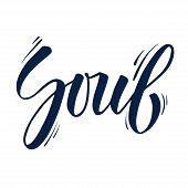 Word Soul. Elegant Modern Lettering Soul For T-shirt Design, Tattoo, Printing, Poster. Hand Drawn Br poster
