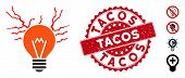 Vector Electric Sparks Bulb Icon And Grunge Round Stamp Seal With Tacos Phrase. Flat Electric Sparks poster
