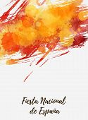 Spain National Day (fiesta Nacional De España) - Abstract Background With Splashes In Flag Colors. N poster