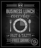 Bussiness Lunch Poster - Chalkboard. Vector illustration.