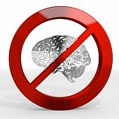3D Render Of A Posh Brain Sign Not Allowed