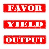 Favor,yield,output