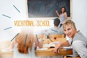 The word vocational school against students in a classroom