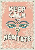 Keep calm and meditate - inspirational poster, vector