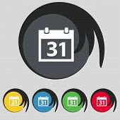 Calendar sign icon. 31 day month symbol. Date button. Set colourful buttons Vector