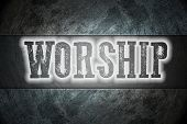 picture of worship  - Worship Concept text on background hhuman idea - JPG