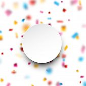 White paper note over colorful celebration background with defocused confetti. Vector illustration.