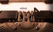 stock photo of old vintage typewriter  - Vintage inscription made by old typewriter eShop - JPG