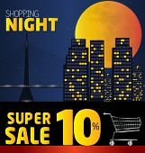 Shopping Night , Discount Of 10 Percent. Vector City At Night. Vector Banner Discount Of 10 Percent.