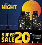 Shopping Night , Discount Of 20 Percent. Vector City At Night. Vector Banner Discount Of 20 Percent.